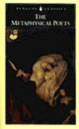 Penguin Classics: The Metaphysical Poets by Helen Gardner