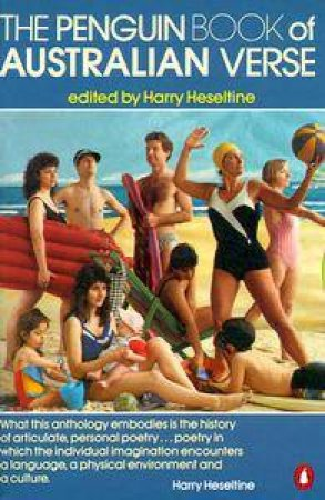 The Penguin Book Of Australian Verse by Harry Heseltine