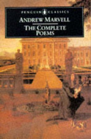 Penguin Classics: Complete Poems: Marvell by Andrew Marvell