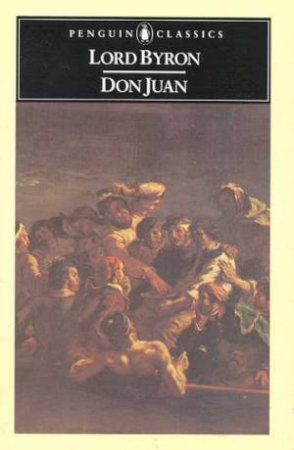 Penguin Classics: Don Juan by Lord Byron