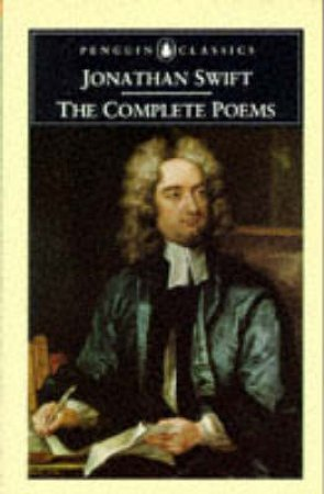 Penguin Classics: Complete Poems: Swift by Jonathan Swift