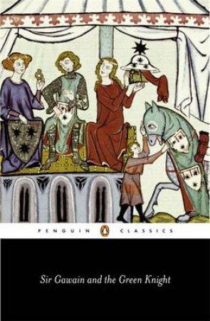 Penguin Classics: Sir Gawain & the Green Knight by J A Burrow