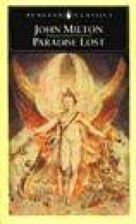 Penguin Classics: Paradise Lost by John Milton