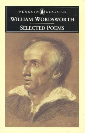 Penguin Classics: Selected Poems by William Wordsworth