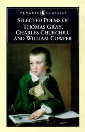 Penguin Classics: Selected Poems of Thomas Gray by Thomas Gray