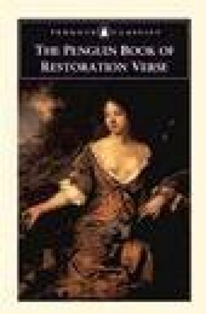 Penguin Classics: The New Penguin Book Of Restoration Verse by Harold Love