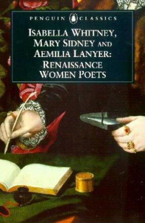 Penguin Classics: Three Renaissance Women Poets by Various