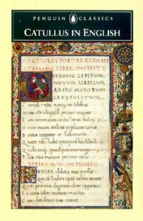 Penguin Classics: Catullus In English by Catullus
