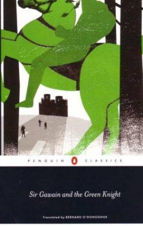 Sir Gawain & The Green Knight by Bernard O'Donoghue