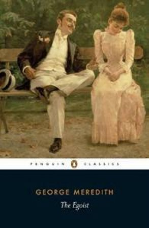 Penguin Classics: The Egoist by George Meredith