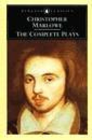 Penguin Classics: Complete Plays by Christopher Marlowe