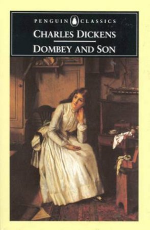 Penguin Classics: Dombey And Son by Charles Dickens