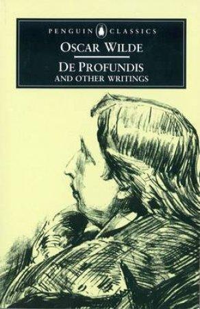 Penguin Classics: De Profundis & Other Writings by Oscar Wilde
