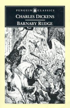 Penguin Classics: Barnaby Rudge by Charles Dickens