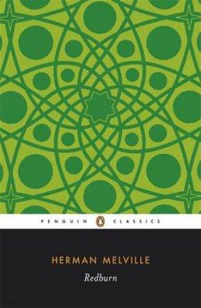 Penguin Classics: Redburn by Herman Melville