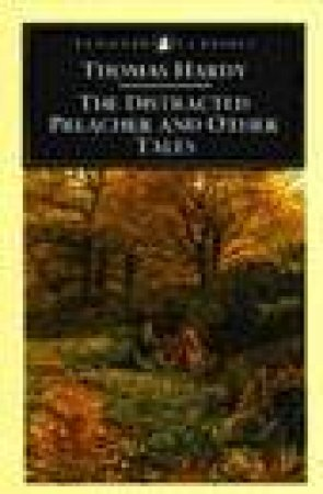 Penguin Classics: The Distracted Preacher & Other Tales by Thomas Hardy
