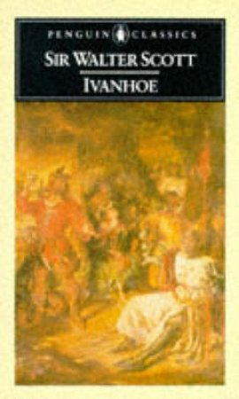 Penguin Classics: Ivanhoe by Walter Scott