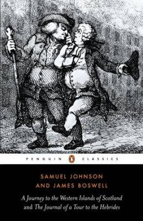 Penguin Classics: Journey to Western Islands of Scotland & The Journal of a Tour to the Hebrides by Samuel Johnson