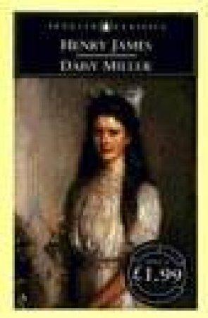 Penguin Classics: Daisy Miller by Henry James