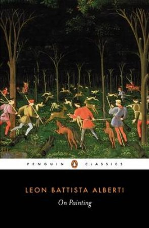 Penguin Classics: On Painting by Leon Battista Alberti