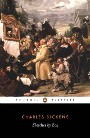 Penguin Classics: Sketches By Boz