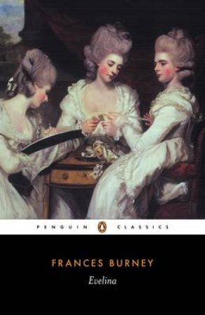 Penguin Classics: Evelina by Frances Burney