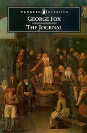 Penguin Classics: The Journal by George Fox