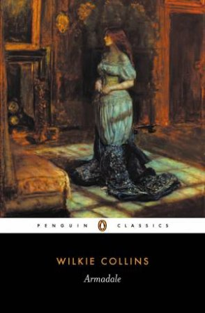 Penguin Classics: Armadale by Wilkie Collins