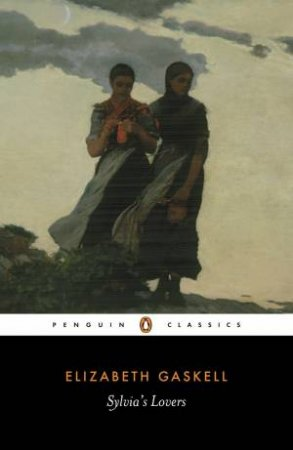 Penguin Classics: Sylvia's Lovers