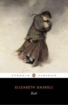 Penguin Classics: Ruth by Elizabeth Gaskell