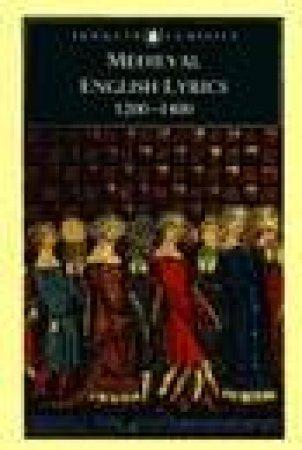 Penguin Classics: Medieval English Lyrics 1200-1400 by Thomas G Duncan Ed.