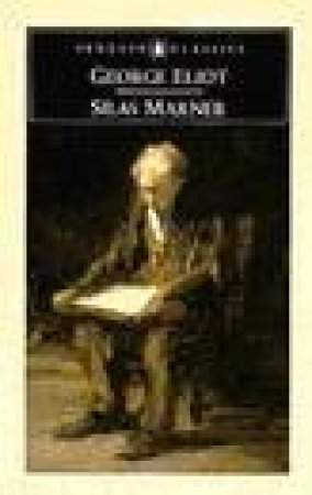 Penguin Classics: Silas Marner by George Eliot