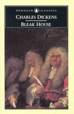 Penguin Classics: Bleak House by Charles Dickens