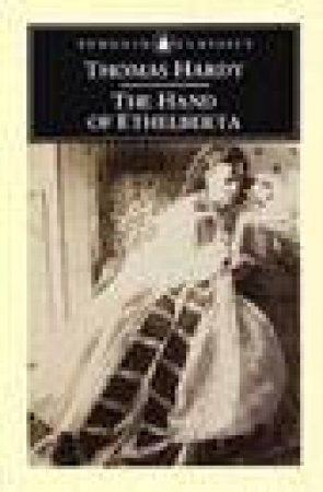 Penguin Classics: The Hand of Ethelberta by Thomas Hardy