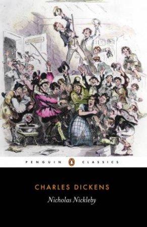 Penguin Classics: Nicholas Nickleby