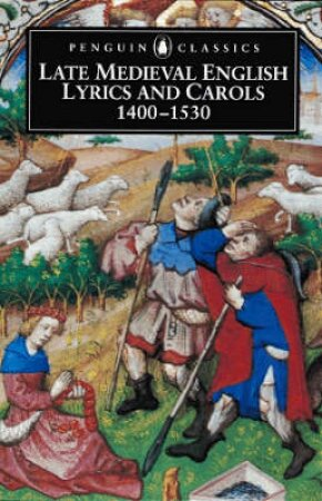 Penguin Classics: ate Medieval English Lyrics: 1400-1509 by Tom Duncan