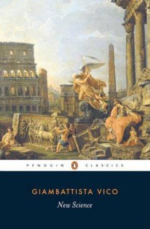 Penguin Classics: New Science by Giambattista Vico