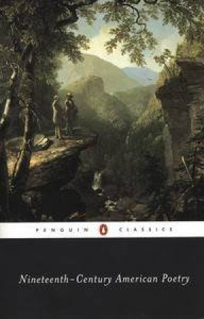 Penguin Classics: Nineteenth Century American Poetry by William Spengemann