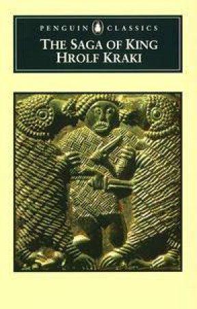 Penguin Classics: The Saga of King Hrolf Kraki by Anon