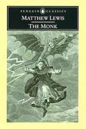 Penguin Classics: The Monk by Matthew Lewis