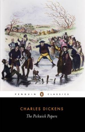 Penguin Classics: The Pickwick Papers