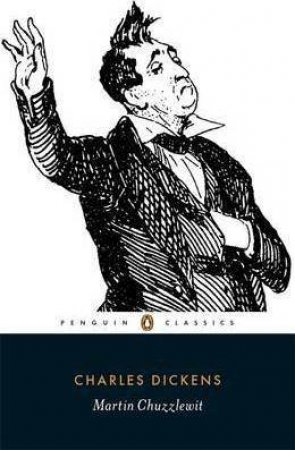 Penguin Classics: Martin Chuzzlewit