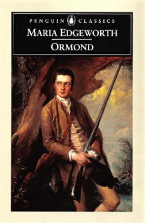 Penguin Classics: Ormond by Maria Edgeworth