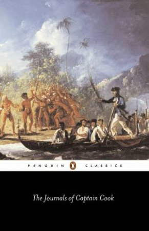 Penguin Classics: The Journals Of Captain Cook by James Cook