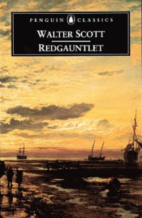 Penguin Classics: Red Gauntlet by Walter Scott