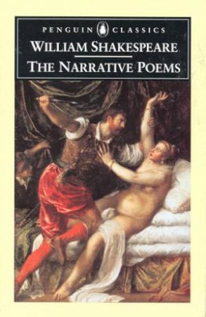 Penguin Classics: The Narrative Poems by William Shakespeare