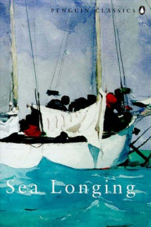 Penguin Classics: Sea Longing by Various