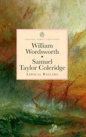 Penguin Classics: Lyrical Ballads by William Wordsworth & Samuel Taylor