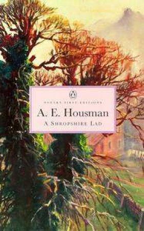 A Shropshire Lad by A E Housman