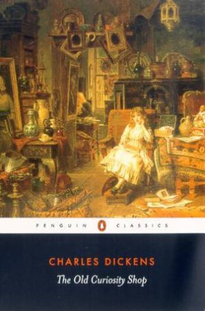 Penguin Classics: The Old Curiosity Shop